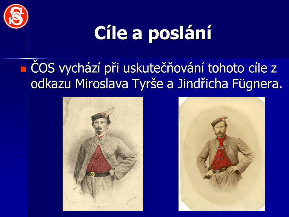 Cíle a poslání ČOS vychází při uskutečňování tohoto cíle z odkazu Miroslava Tyrše a Jindřicha Fügnera. ČOS vychází při uskutečňování tohoto cíle z odk