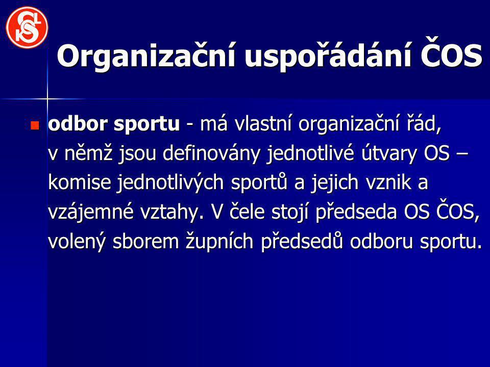 Organizační uspořádání ČOS odbor sportu - má vlastní organizační řád, v němž jsou definovány jednotlivé útvary OS – komise jednotlivých sportů a jejich vznik a vzájemné vztahy.