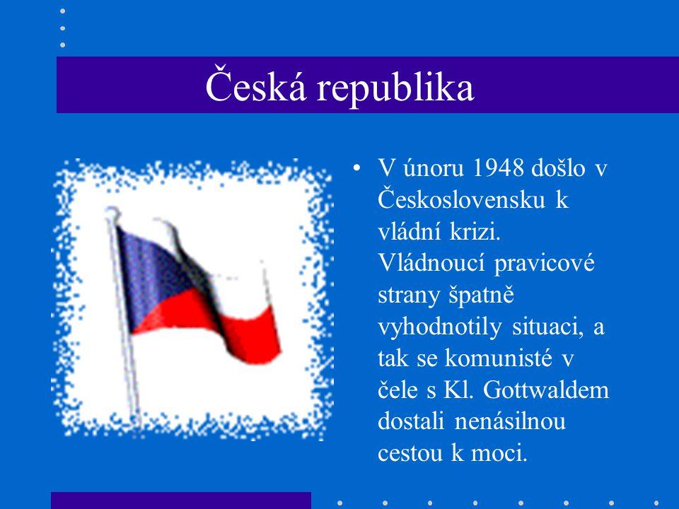 Česká republika V únoru 1948 došlo v Československu k vládní krizi.