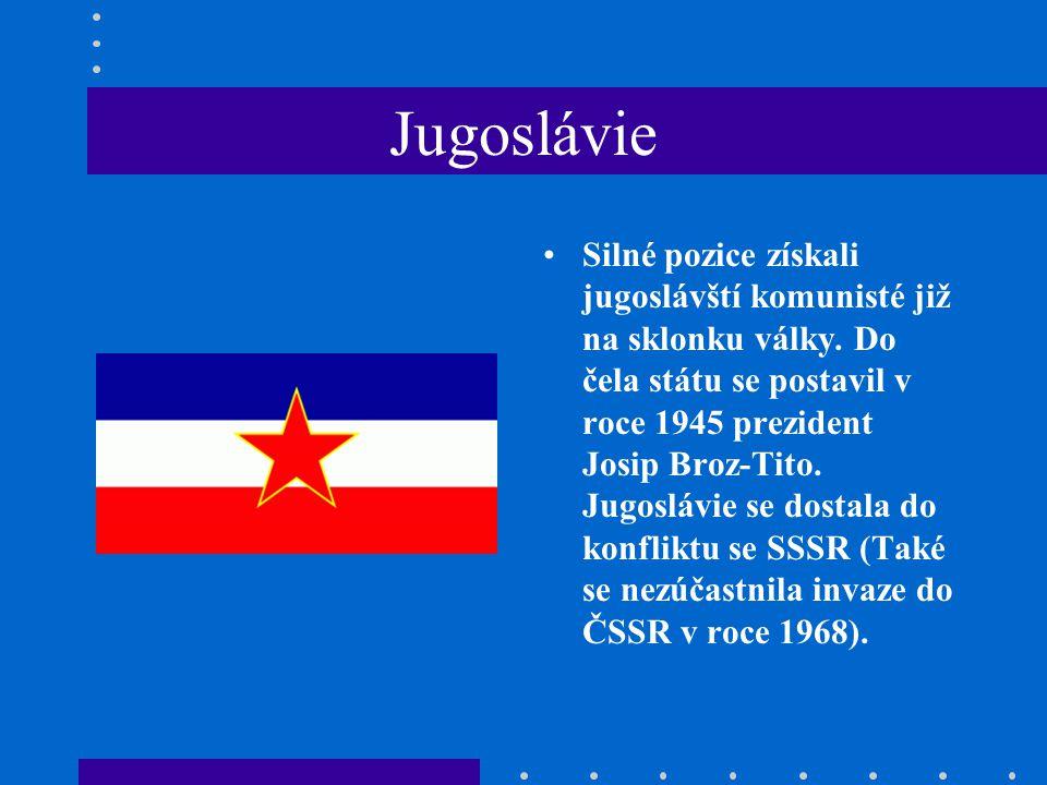 Jugoslávie Silné pozice získali jugoslávští komunisté již na sklonku války.