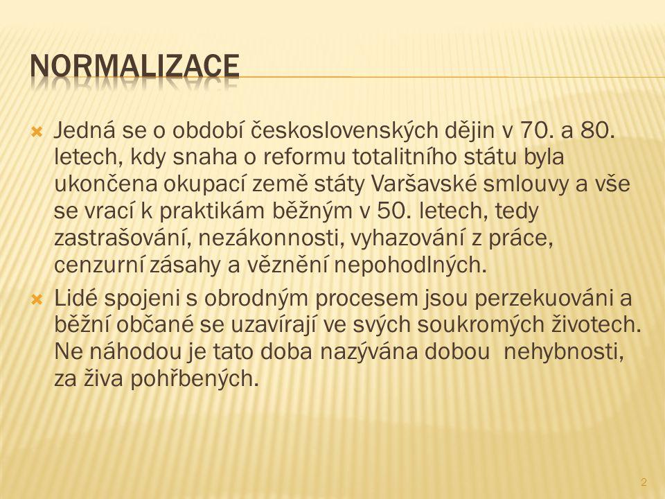  Jedná se o období československých dějin v 70.a 80.