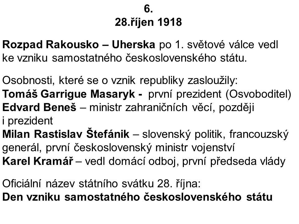 6.28.říjen 1918 Rozpad Rakousko – Uherska po 1.