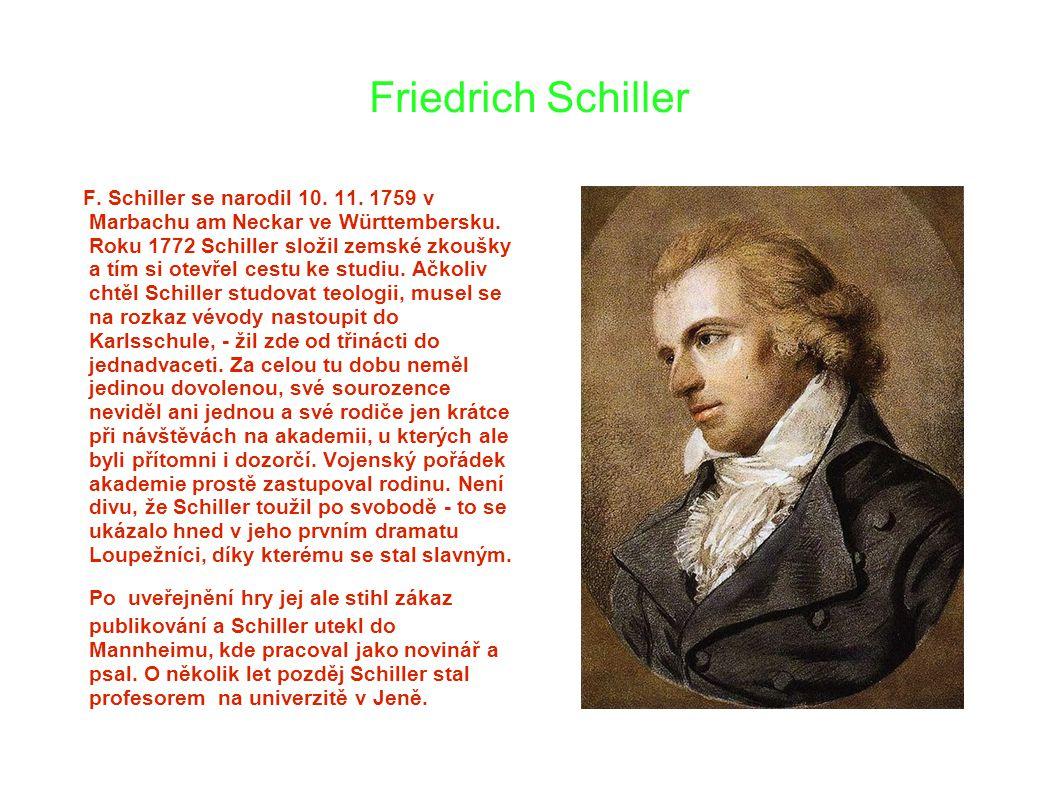 Friedrich Schiller F. Schiller se narodil 10. 11.