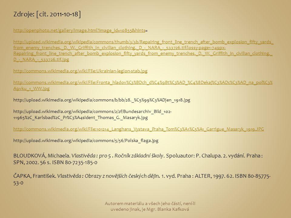 Zdroje: [cit. 2011-10-18] http://openphoto.net/gallery/image.html?image_id=10855&hintshttp://openphoto.net/gallery/image.html?image_id=10855&hints= ht