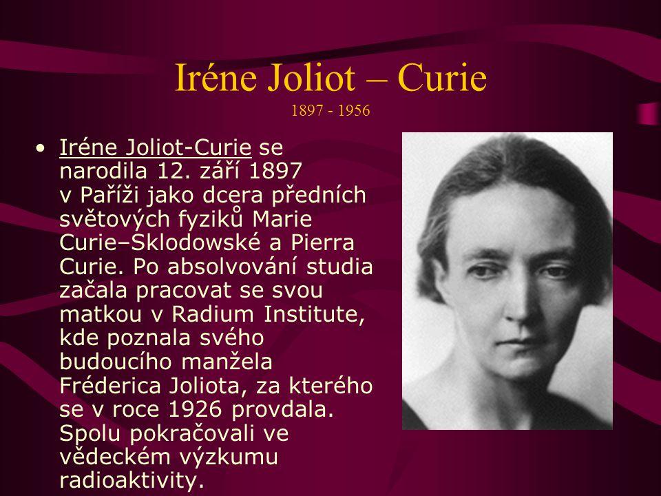 Na jaře roku 1894 se Curie setkal s Marií Sklodowskou; jejich manželství (25.