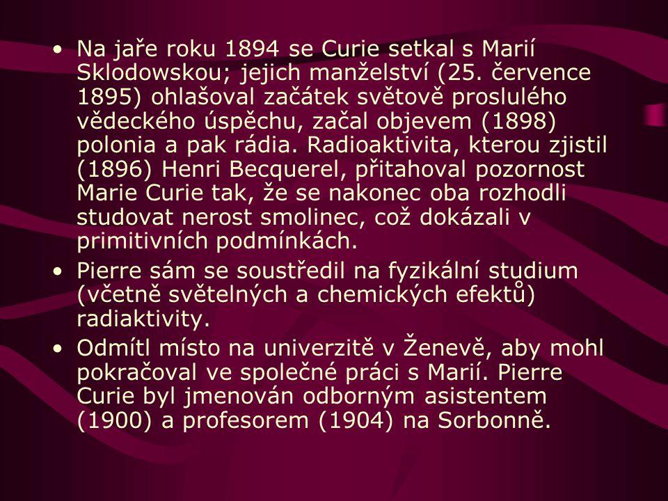 Tato výchova mu prospěla.Curie maturuje v 16 letech.