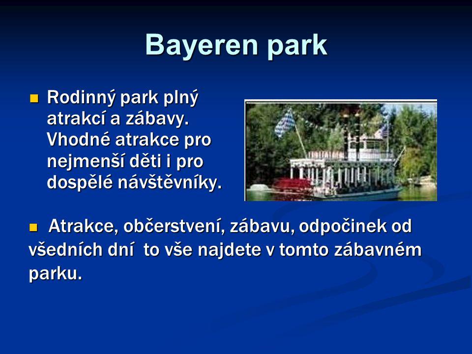 Bayeren park Rodinný park plný atrakcí a zábavy. Vhodné atrakce pro nejmenší děti i pro dospělé návštěvníky. Rodinný park plný atrakcí a zábavy. Vhodn