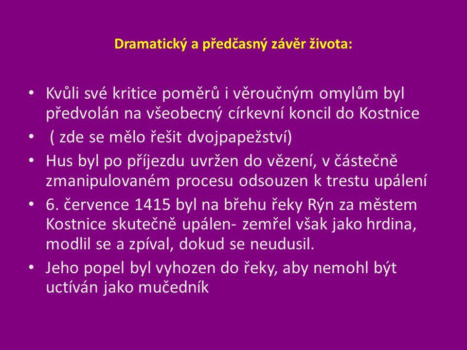 Události po Husově smrti V Čechách se však zvedla revoluce, která hodlala pomstít smrt mistra Jana a opravit poměry ve společnosti.