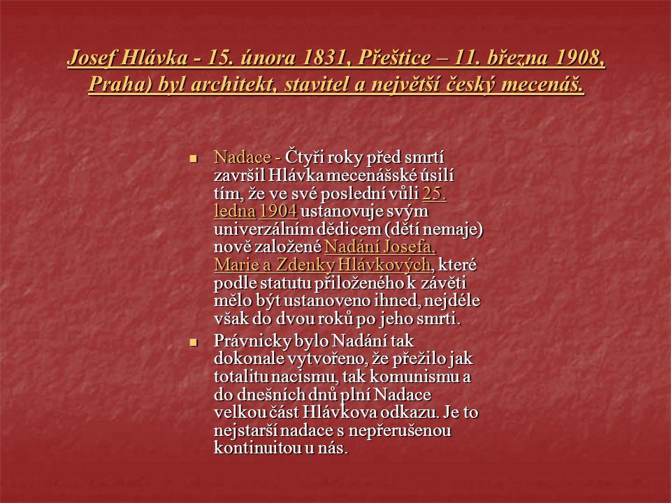 Josef Hlávka - 1 1 1 1 1 5555.... ú ú ú ú nnnn oooo rrrr aaaa 1 1 1 1 1 8888 3333 1111, P P P P P řřřř eeee šššš tttt iiii cccc eeee – 1 1 1 1 1 1111.