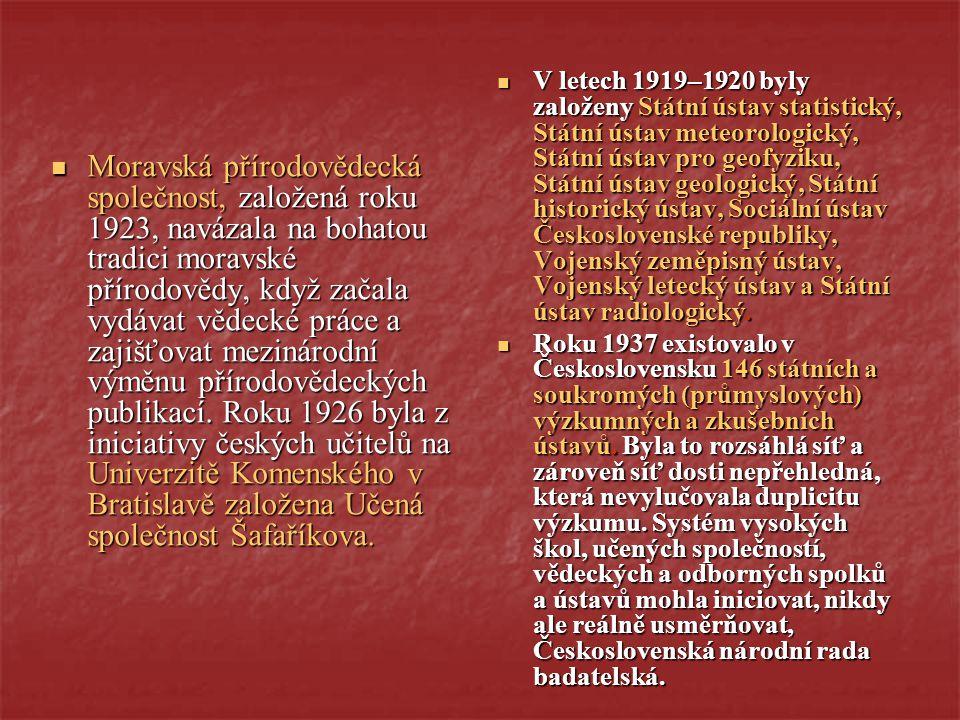 Moravská přírodovědecká společnost, založená roku 1923, navázala na bohatou tradici moravské přírodovědy, když začala vydávat vědecké práce a zajišťov