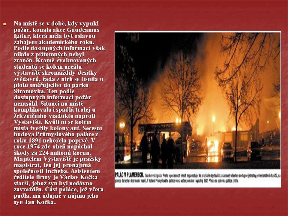 Na místě se v době, kdy vypukl požár, konala akce Gaudeamus Igitur, která měla být oslavou zahájení akademického roku. Podle dostupných informací však