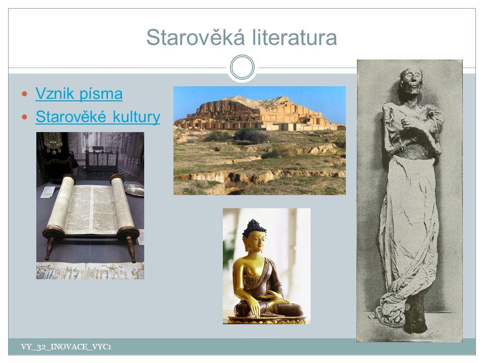 Vznik písma 1.Kdy, čím a kde začal starověk. 2. Kde se objevily první civilizace.