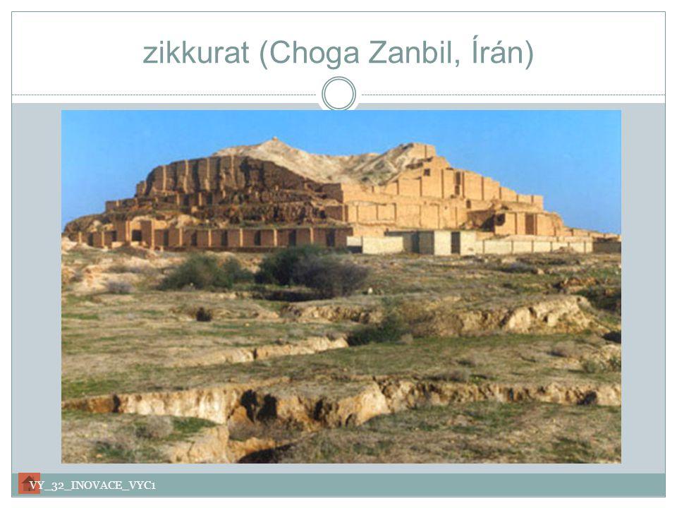 zikkurat (Choga Zanbil, Írán) VY_32_INOVACE_VYC1