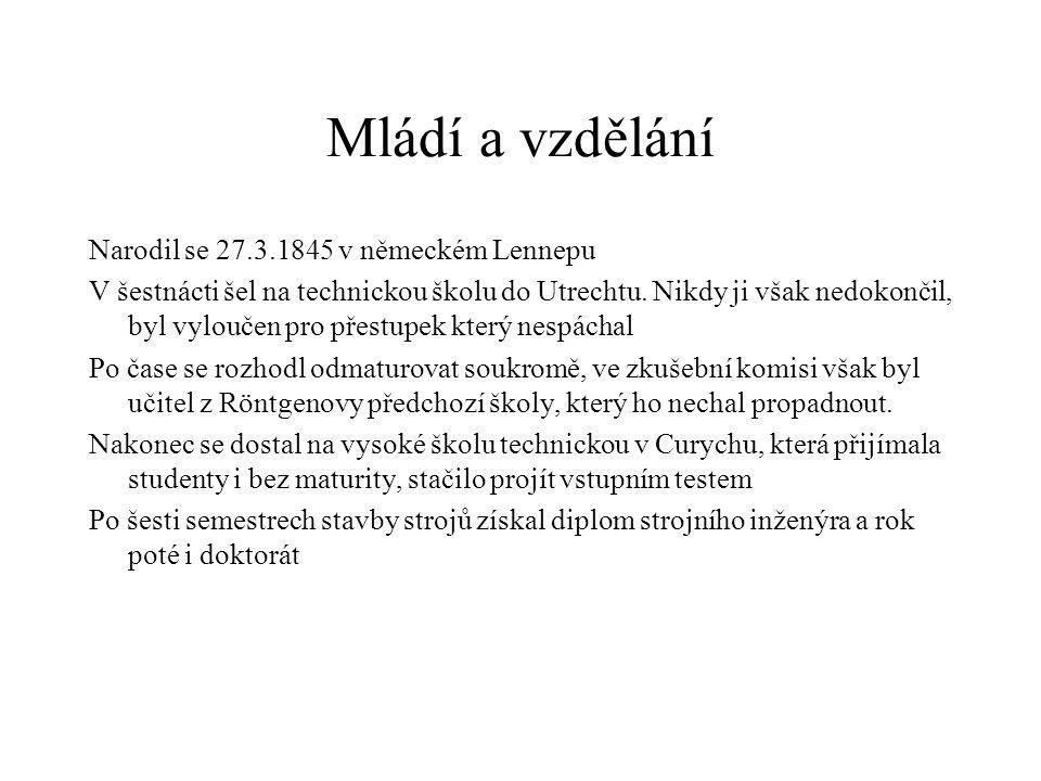 Mládí a vzdělání Narodil se 27.3.1845 v německém Lennepu V šestnácti šel na technickou školu do Utrechtu. Nikdy ji však nedokončil, byl vyloučen pro p