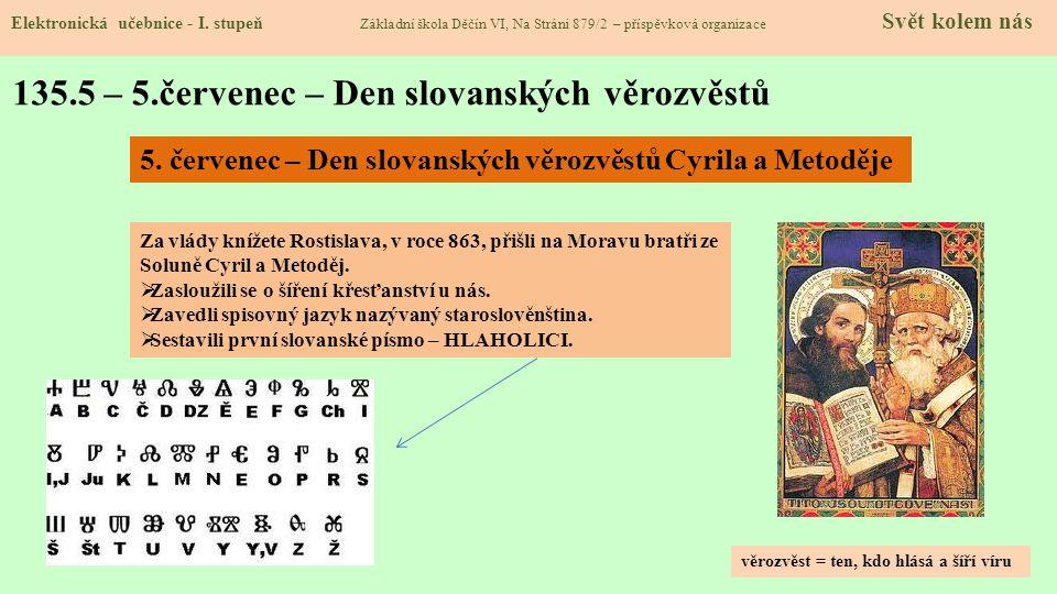 135.6 – 6.červenec – Den upálení mistra Jana Husa Elektronická učebnice - I.
