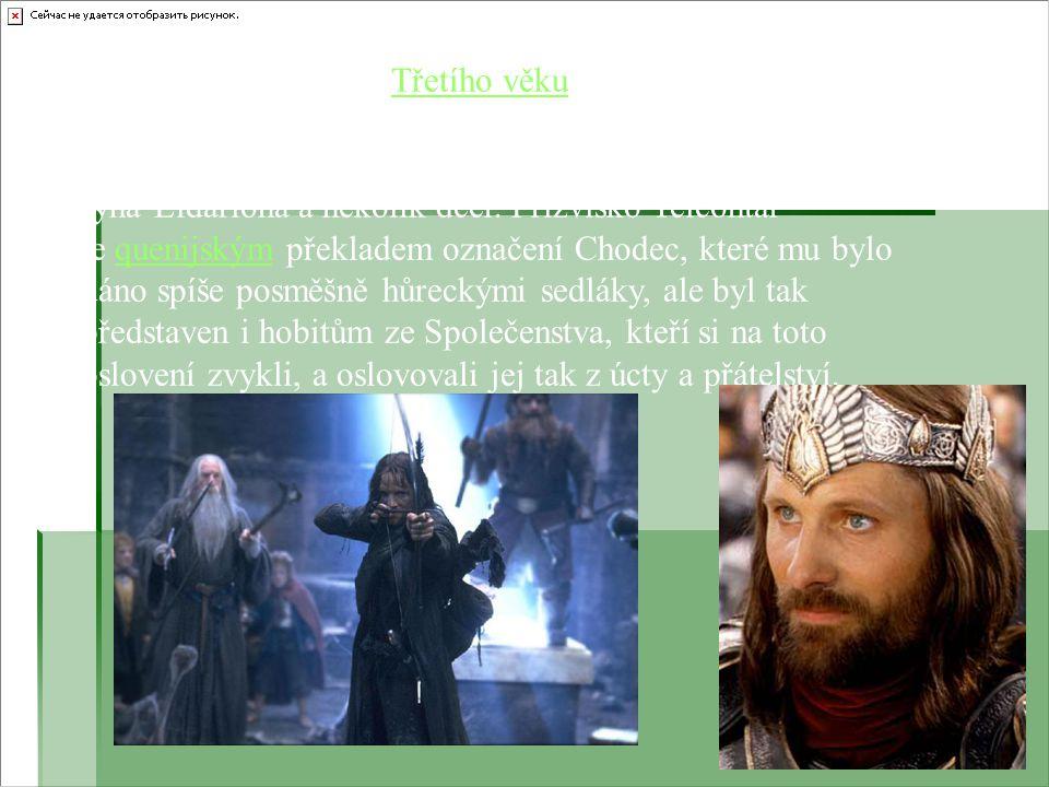 Aragorn byl v r. 3019 Třetího věku korunován jako král Elessar Telcontar. Stal se 26. králem Arnoru a 35. králem Gondoru. Krátce poté se oženil s Arwe