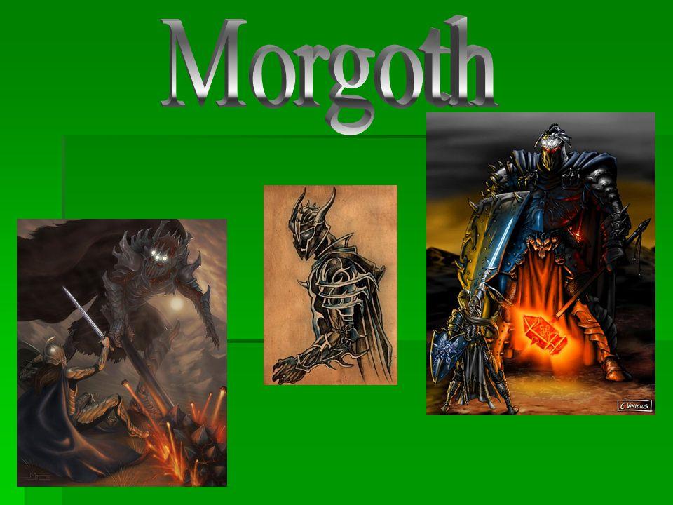 """ Morgoth je jméno v sindarštině a znamená """"Černý (Temný) nepřítel ; Bauglir je také sindarské jméno znamenající """"Tyran nebo """"Utiskovatel ."""