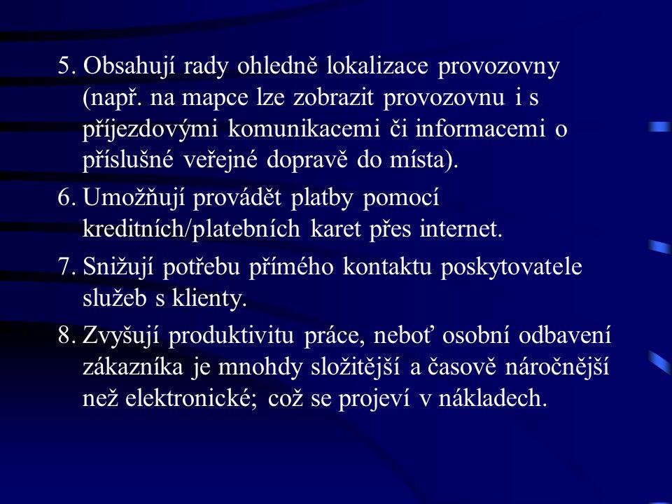 5. Obsahují rady ohledně lokalizace provozovny (např.