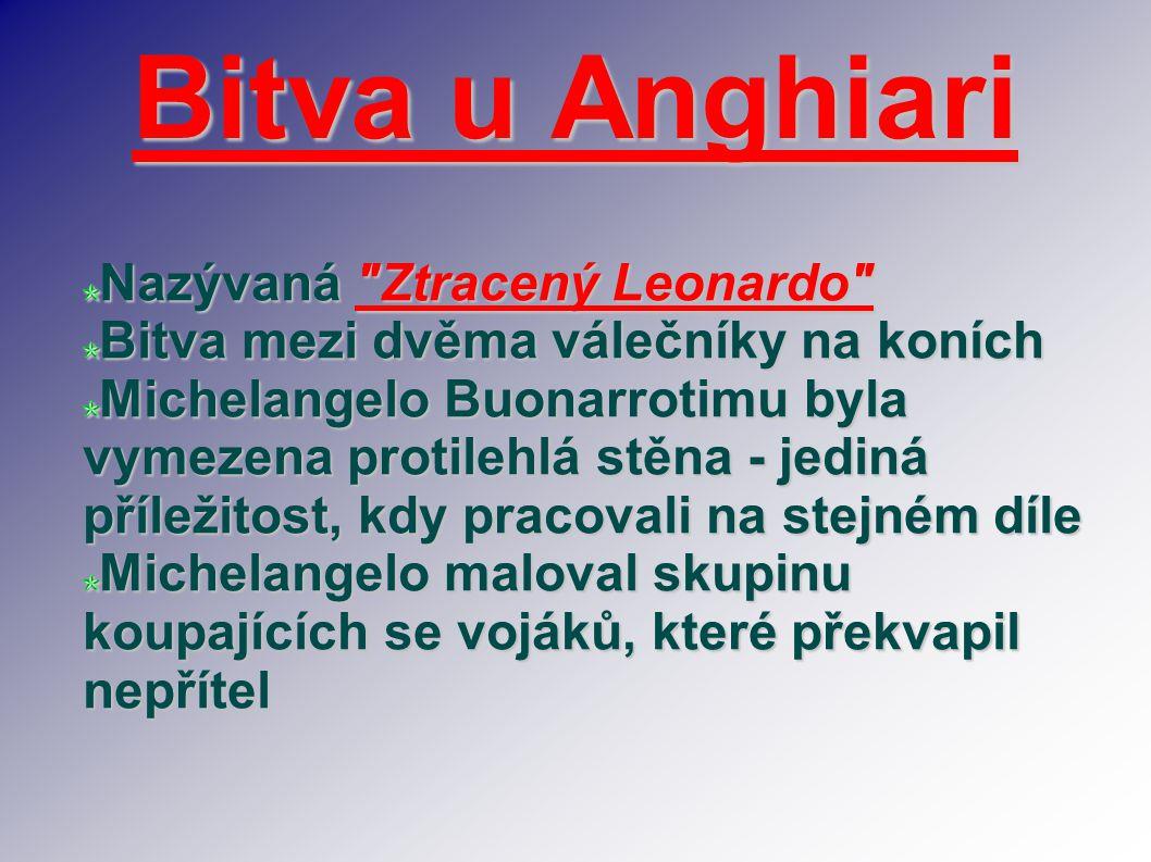 Bitva u Anghiari Nazývaná