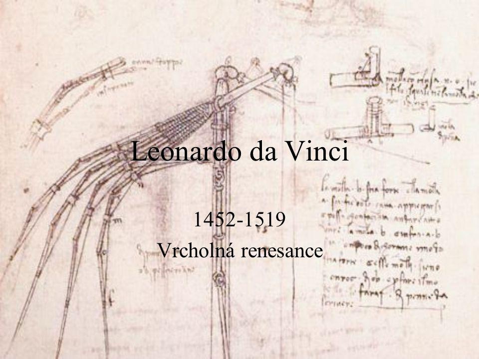 """Životopisná data """"uomo universale malíř, sochař, architekt, inženýr, vynálezce, hudebník, zpěvák, básník, badatel anatomie, optika, mechanika, botanika, hydrostatika teoretik umění působení ve Florencii, Miláně, Římě a Francii"""