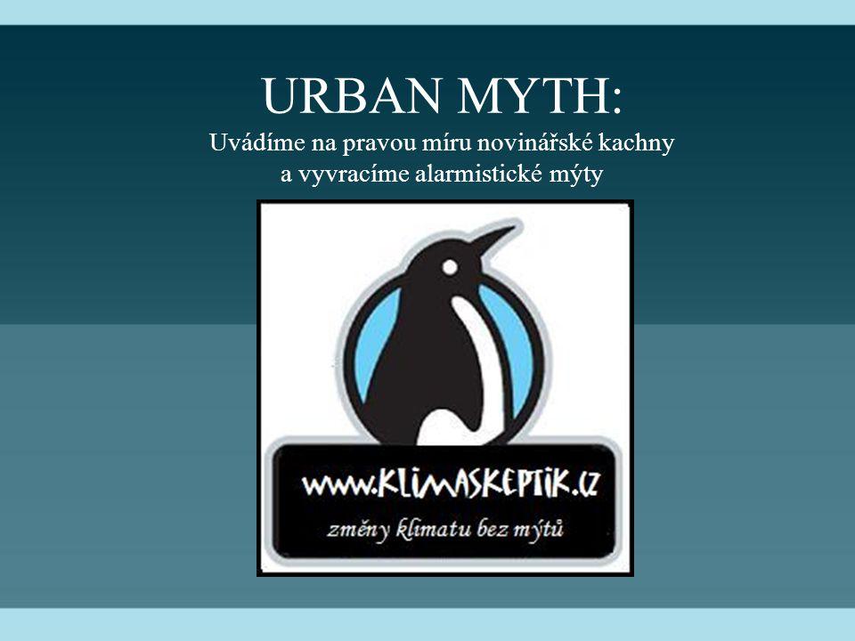 URBAN MYTH: Uvádíme na pravou míru novinářské kachny a vyvracíme alarmistické mýty