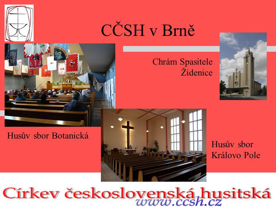 CČSH v Brně Husův sbor Botanická Husův sbor Královo Pole Chrám Spasitele Židenice