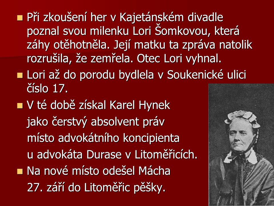 V noci z 1.na 2. října 1836 Lori v Praze porodila syna Ludvíka (dožil se pouze devíti měsíců).