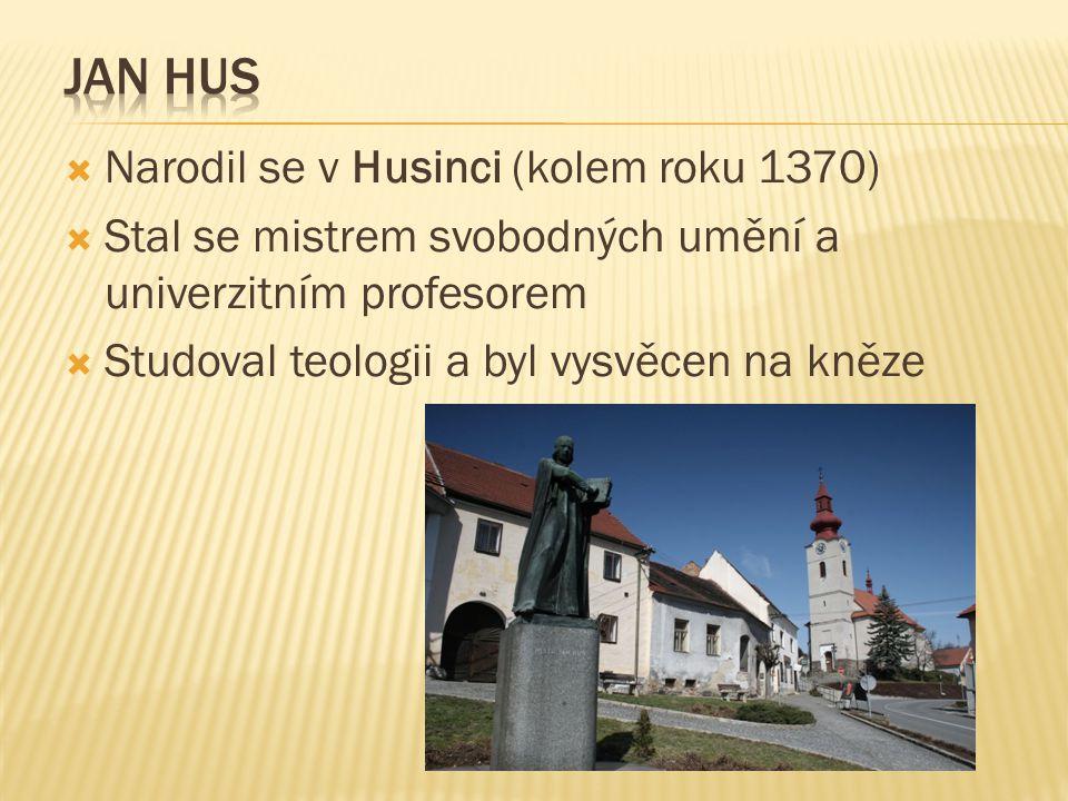  Narodil se v Husinci (kolem roku 1370)  Stal se mistrem svobodných umění a univerzitním profesorem  Studoval teologii a byl vysvěcen na kněze
