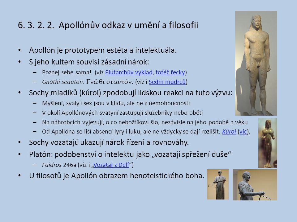 6.3. 2. 2. Apollónův odkaz v umění a filosofii Apollón je prototypem estéta a intelektuála.