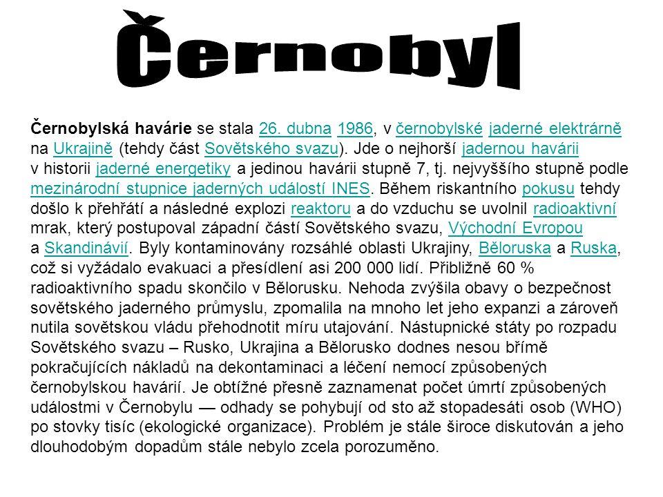 Černobylská havárie se stala 26. dubna 1986, v černobylské jaderné elektrárně na Ukrajině (tehdy část Sovětského svazu). Jde o nejhorší jadernou havár