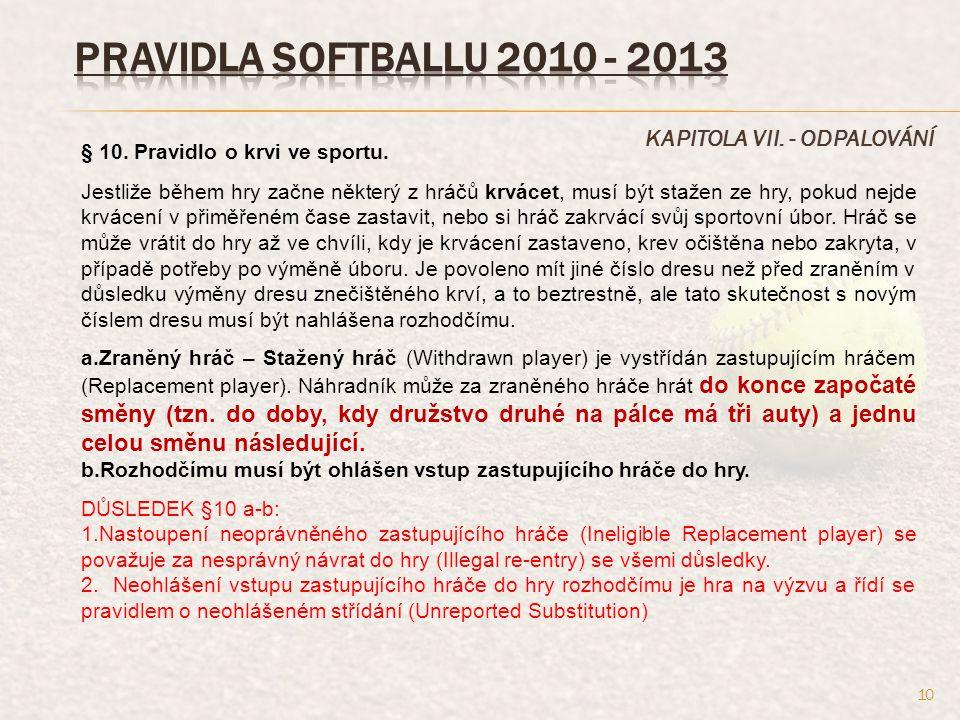 KAPITOLA VII.- ODPALOVÁNÍ § 10. Pravidlo o krvi ve sportu.