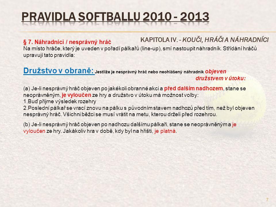 KAPITOLA VII.- ODPALOVÁNÍ § 2. Pořadí pálkařů. a.