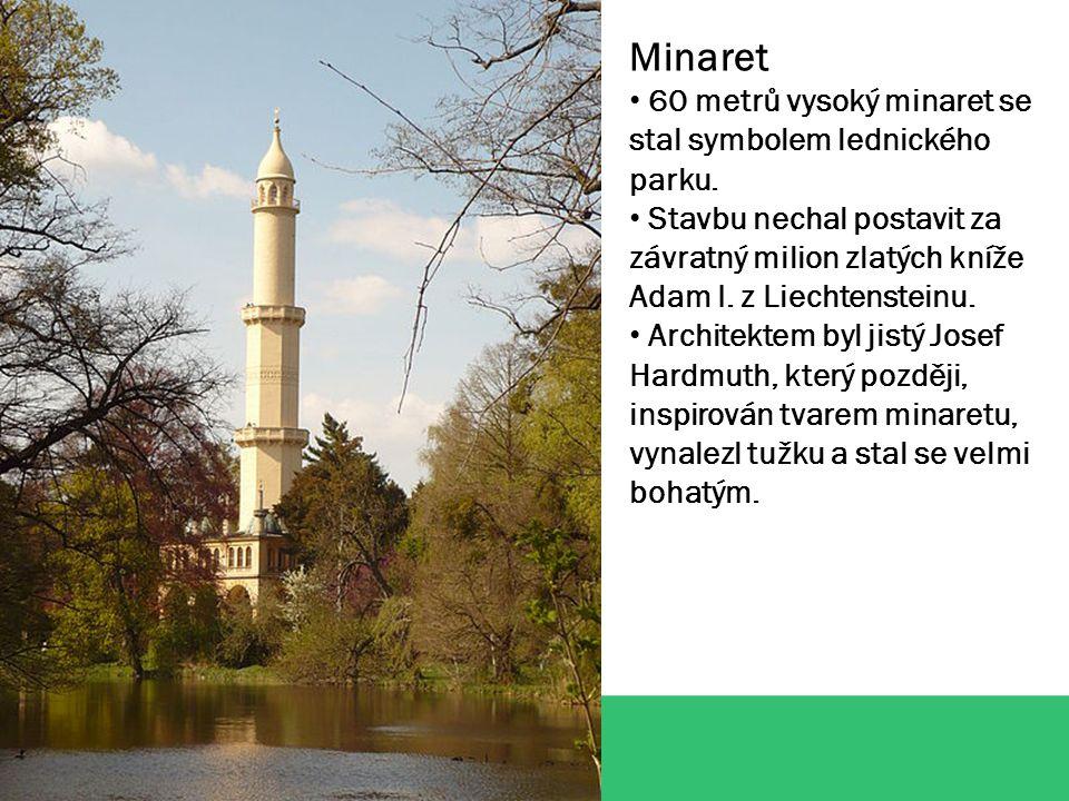 Minaret 60 metrů vysoký minaret se stal symbolem lednického parku.