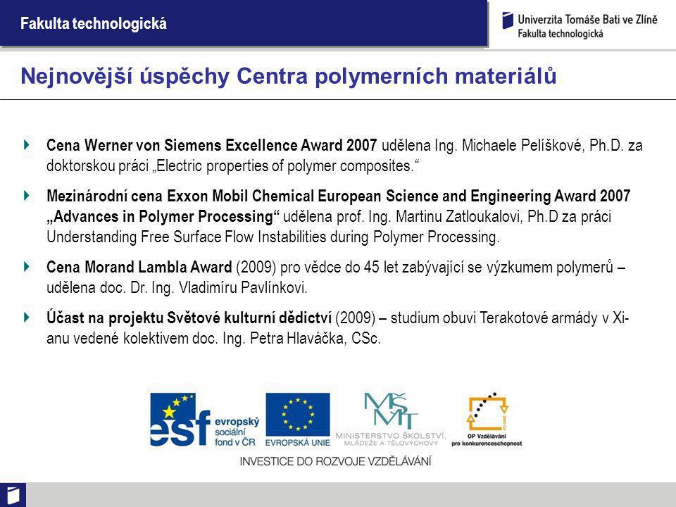 """Fakulta technologická Cena Werner von Siemens Excellence Award 2007 udělena Ing. Michaele Pelíškové, Ph.D. za doktorskou práci """"Electric properties of"""