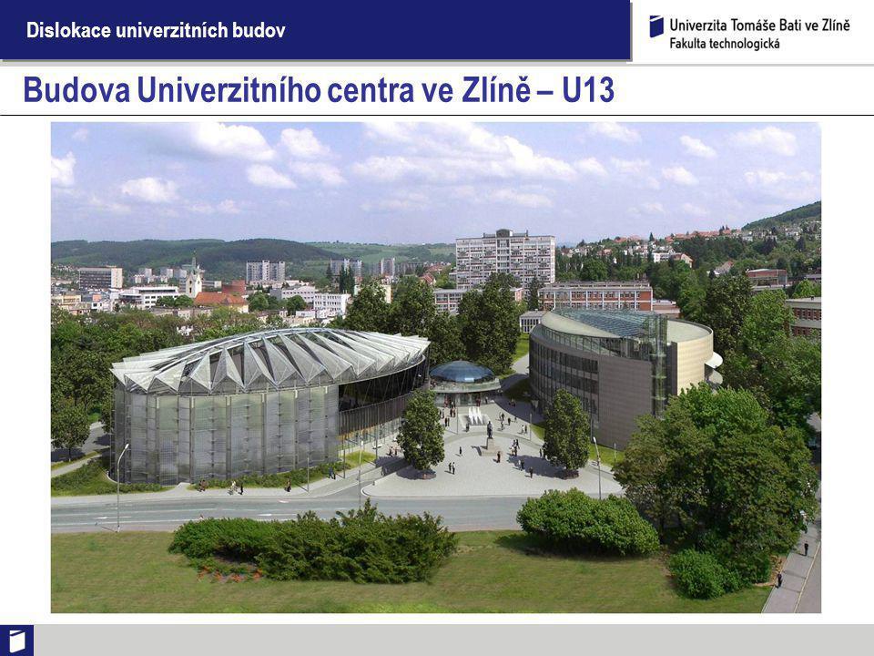 Budova Univerzitního centra ve Zlíně – U13
