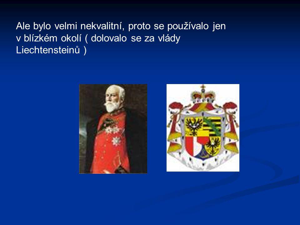 V 19.stol. se objevil lupek a na konci 19. stol. to tu koupil Gerhard Mauve z Ratiboře