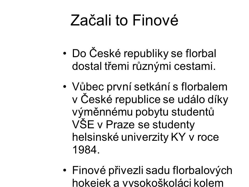 Začali to Finové Do České republiky se florbal dostal třemi různými cestami. Vůbec první setkání s florbalem v České republice se událo díky výměnnému