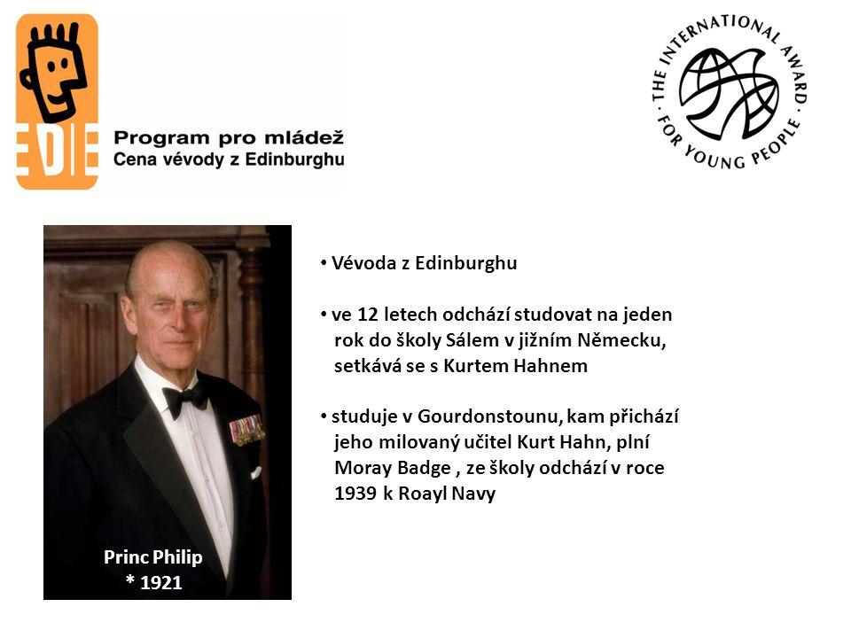 Lord John Hunt *1910  1998 Princ Philip * 1921 Vévoda z Edinburghu ve 12 letech odchází studovat na jeden rok do školy Sálem v jižním Německu, setkává se s Kurtem Hahnem studuje v Gourdonstounu, kam přichází jeho milovaný učitel Kurt Hahn, plní Moray Badge, ze školy odchází v roce 1939 k Roayl Navy