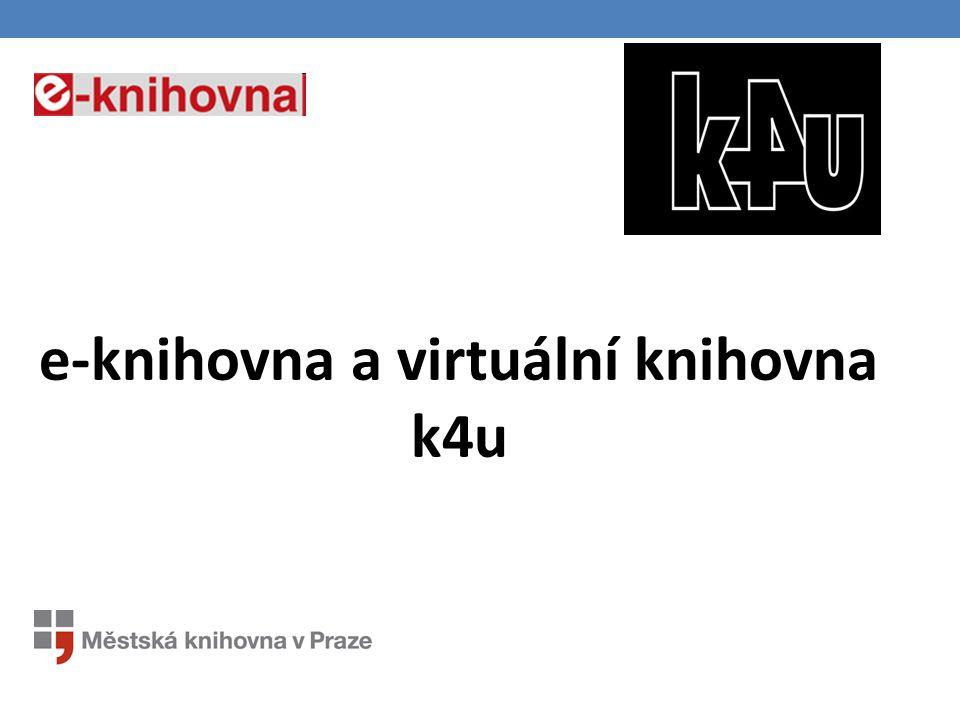 e-knihovna a virtuální knihovna k4u