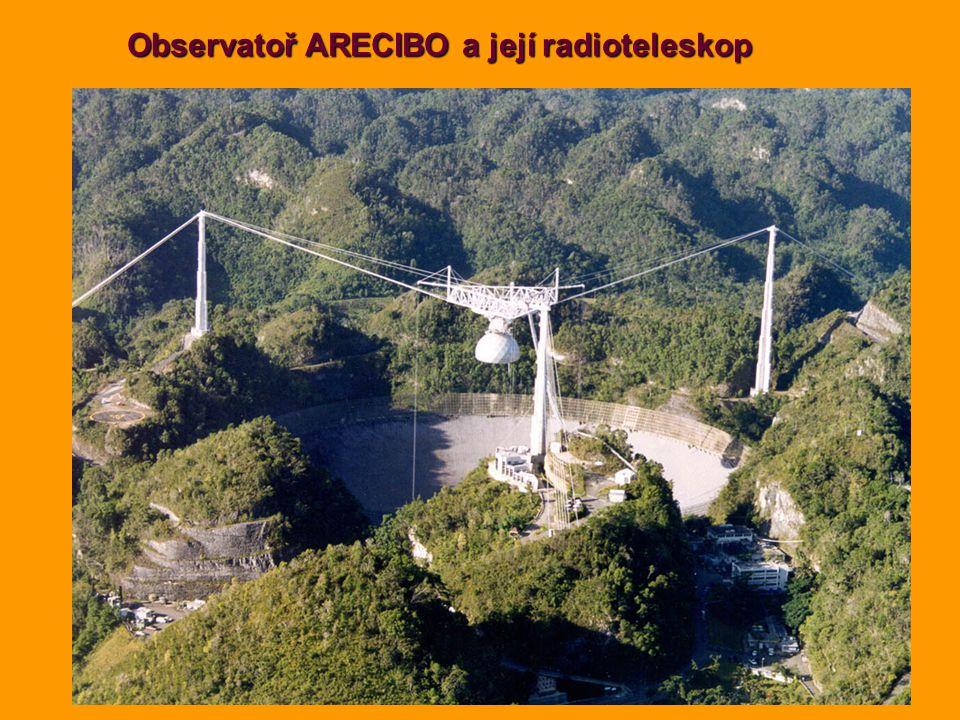 Observatoř ARECIBO a její radioteleskop