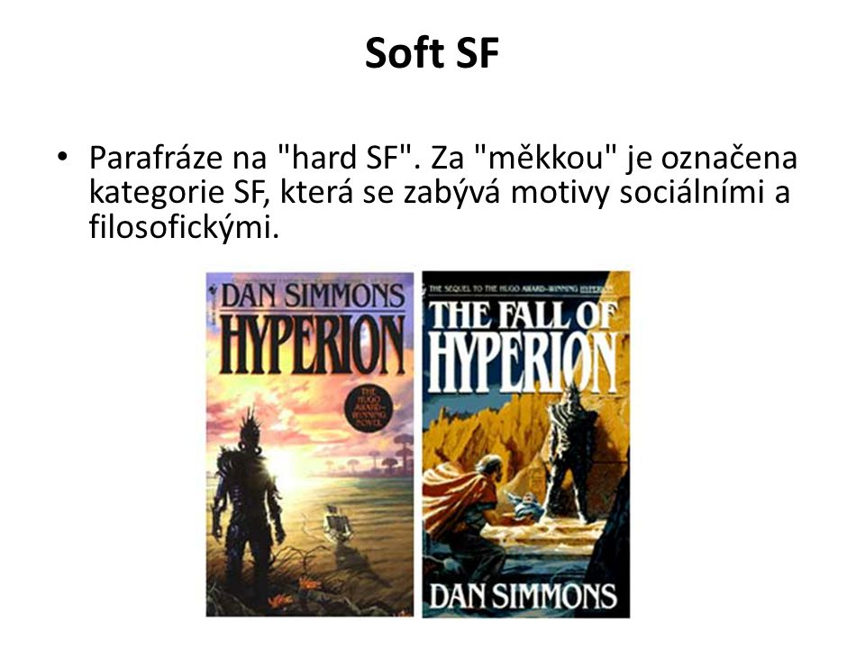 Soft SF Parafráze na hard SF .