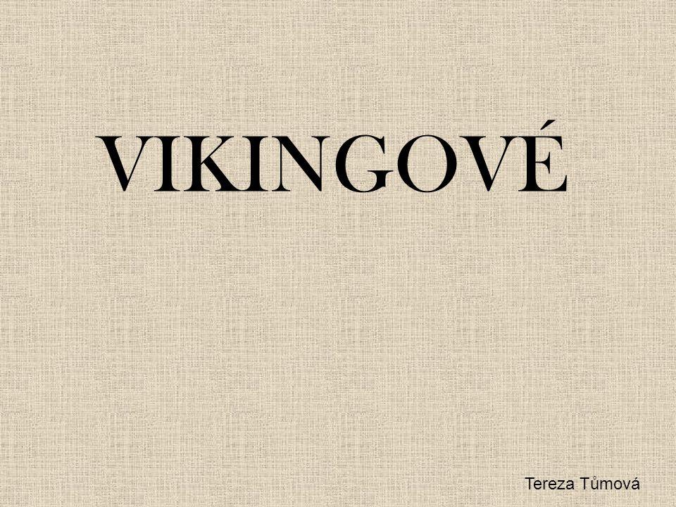 VIKINGOVÉ Tereza Tůmová