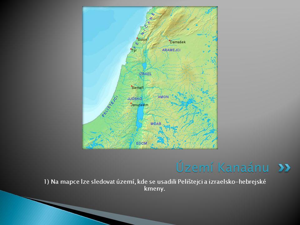1) Na mapce lze sledovat území, kde se usadili Pelištejci a izraelsko-hebrejské kmeny. Území Kanaánu