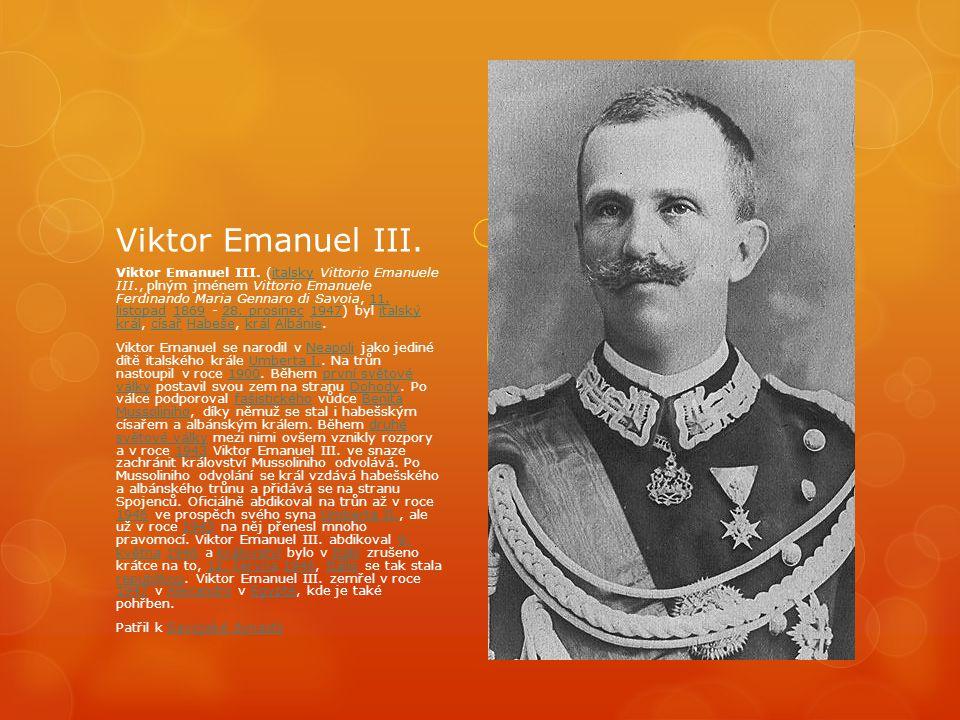 Viktor Emanuel III.Viktor Emanuel III.