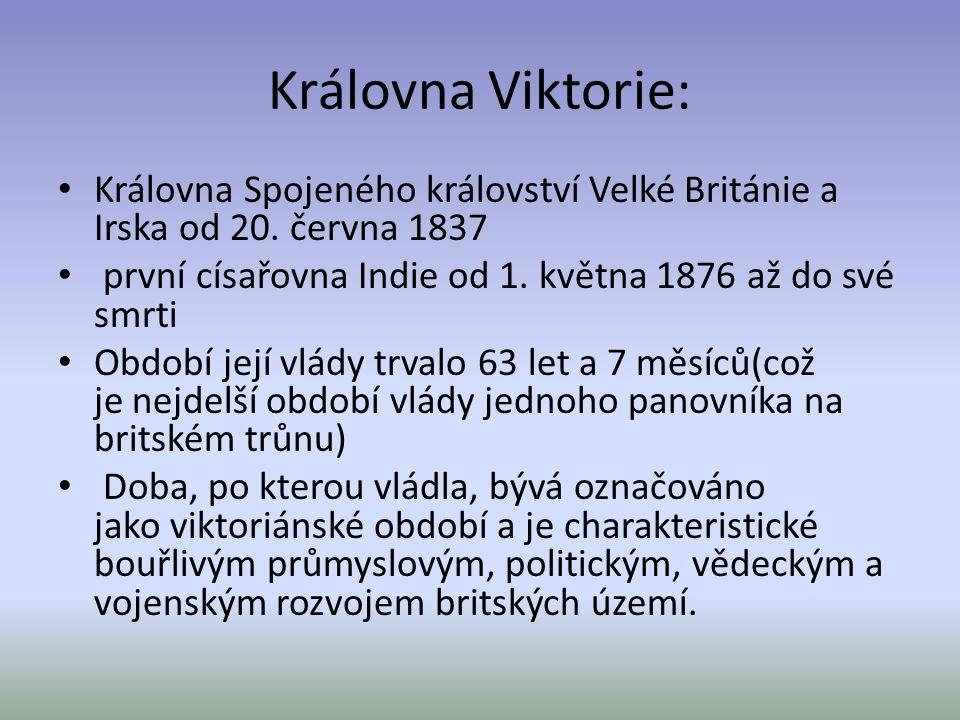 Královna Viktorie: Královna Spojeného království Velké Británie a Irska od 20.