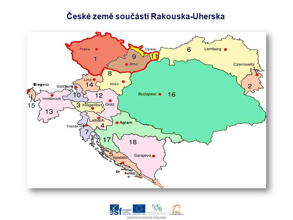 České země součástí Rakouska-Uherska