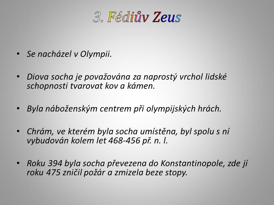 Se nacházel v Olympii.