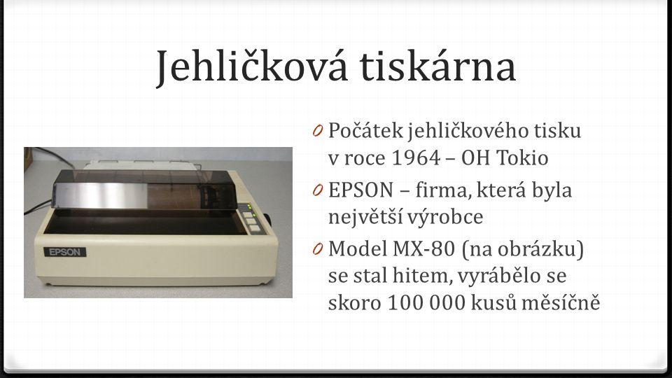 Jehličková tiskárna 0 Princip tisku je podobný psacímu stroji 0 Při tisku se využívá páska namočená v inkoustu 0 Základem je pohyb jehličky směrem k papíru
