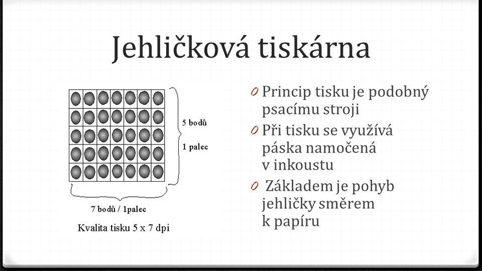 Jehličková tiskárna 0 Princip tisku je podobný psacímu stroji 0 Při tisku se využívá páska namočená v inkoustu 0 Základem je pohyb jehličky směrem k p