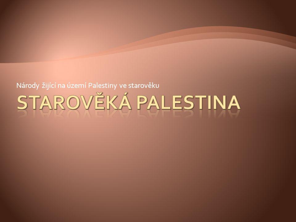 Národy žijící na území Palestiny ve starověku